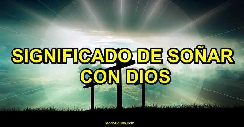 Significado de soñar con Dios